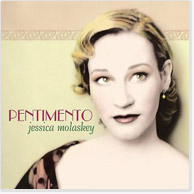 Jessica Molaskey: Pentimento CD Image