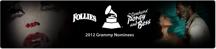2012 Grammy Nominees: Follies & Porgy and Bess